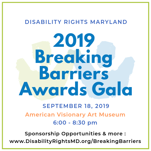 Disability Rights Maryland 2019 Breaking Barriers Awards Gala Logo