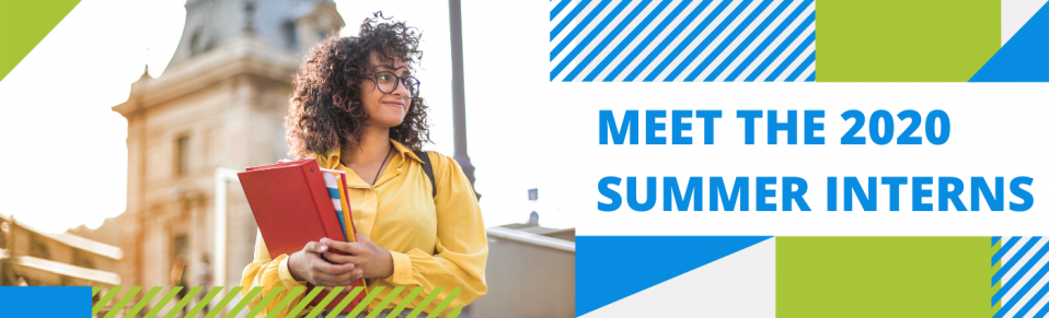 """A banner with green and blue shapes surrounding a photo of a girl with glasses carrying books. On the right side, bold blue text reads, """"Meet the 200 Summer Interns."""""""